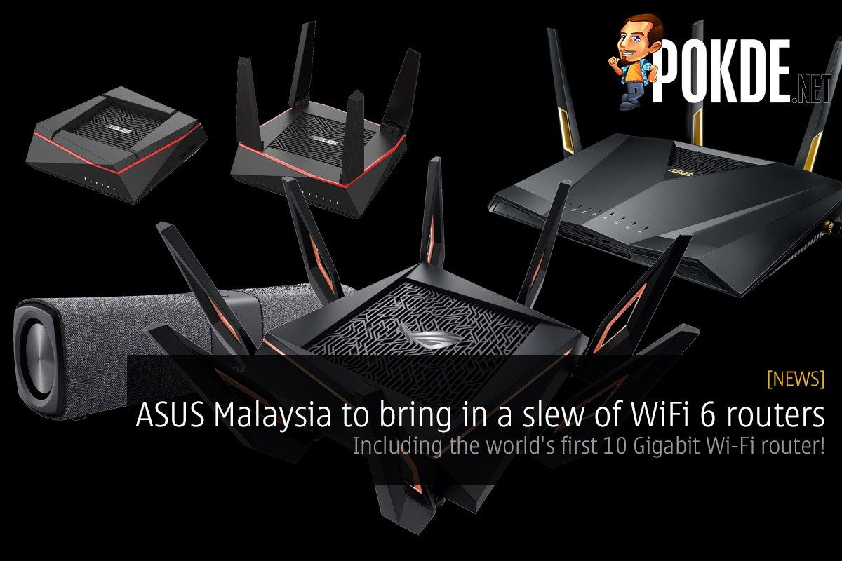 LEAKED] ASUS Malaysia to bring in a slew of WiFi 6 routers