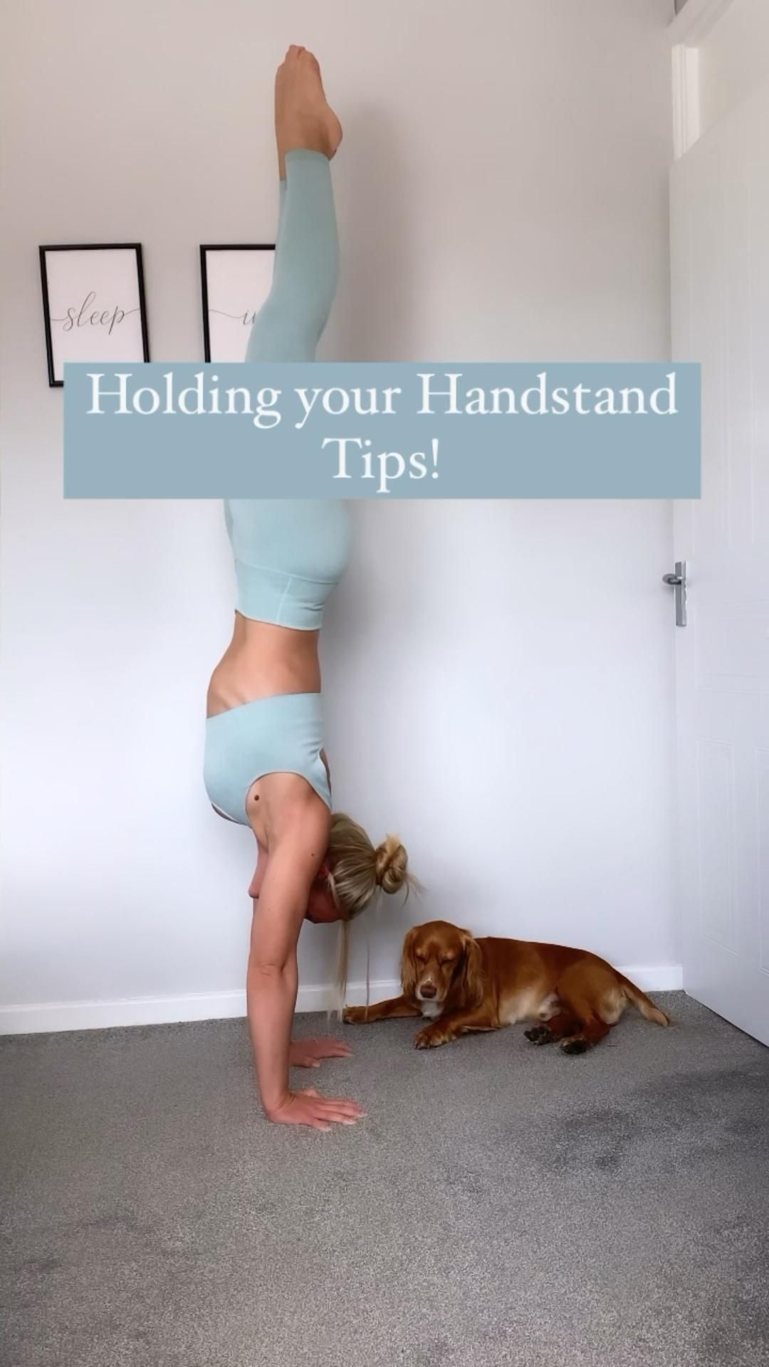 Holding your Handstand - Tips!