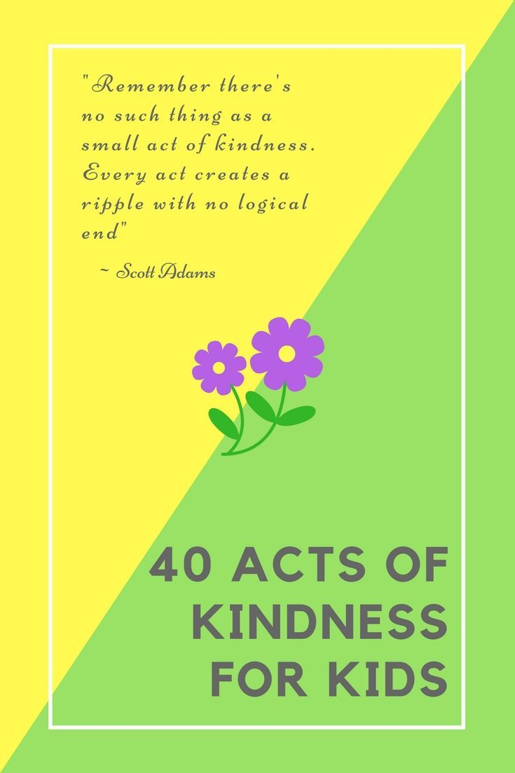 Act Of Kindness Quotes 40 Acts Of Kindness For Kids Acts Of Kindness Service Projects
