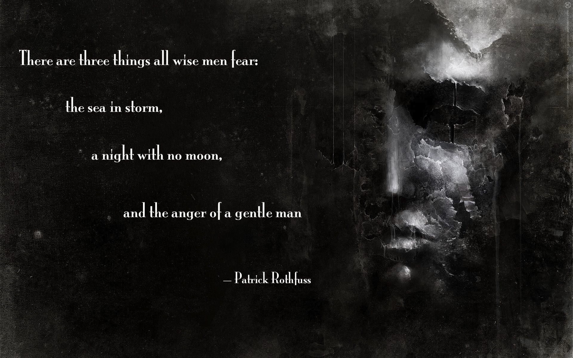 Three Things All Wise Men Fear Bookish Things Quotes Fear