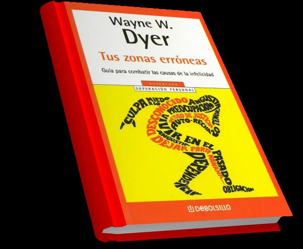 Resultado de imagen para Tus zonas erróneas' Wayne Dyer