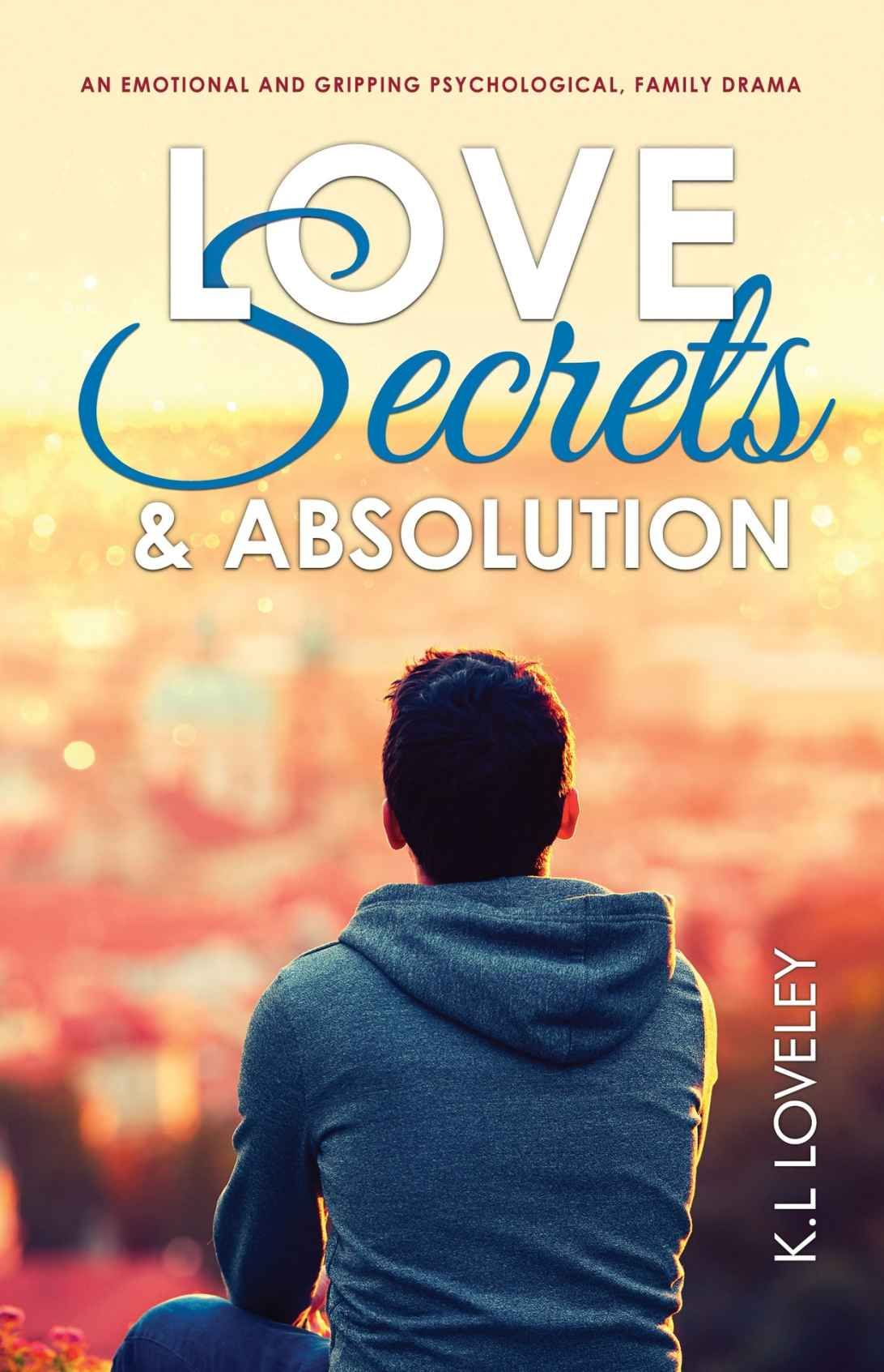 Love, Secrets, and Absolution An emotional and gripping