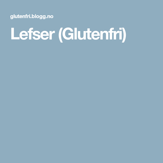 Lefser (Glutenfri)