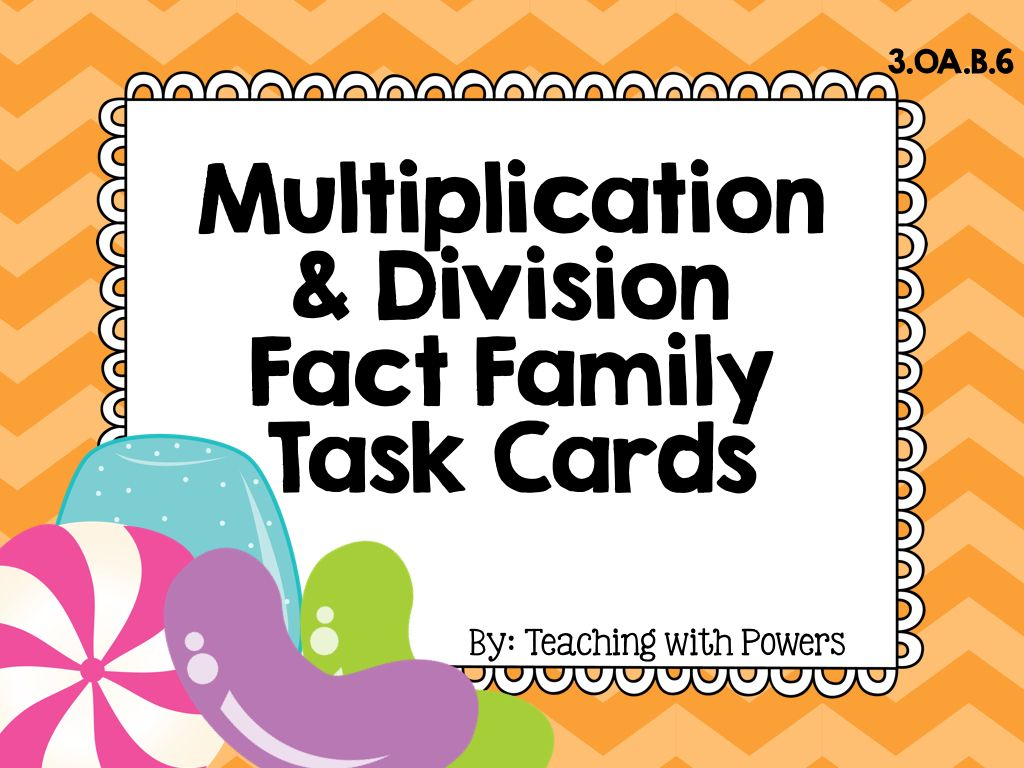 Multiplication Amp Division Fact Family Task Cards