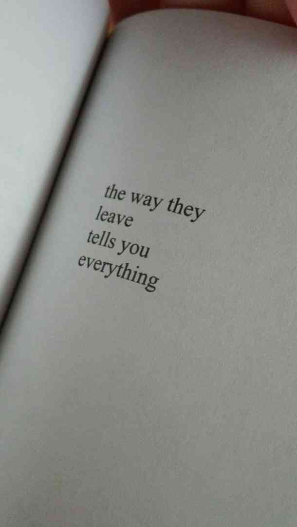 """The way they leave tells you everything."" #quotes #breakupquotes #relationshipquotes #sadquotes #breakup #heartbreak Follow us on Pinterest: www.pinterest.com/yourtango"