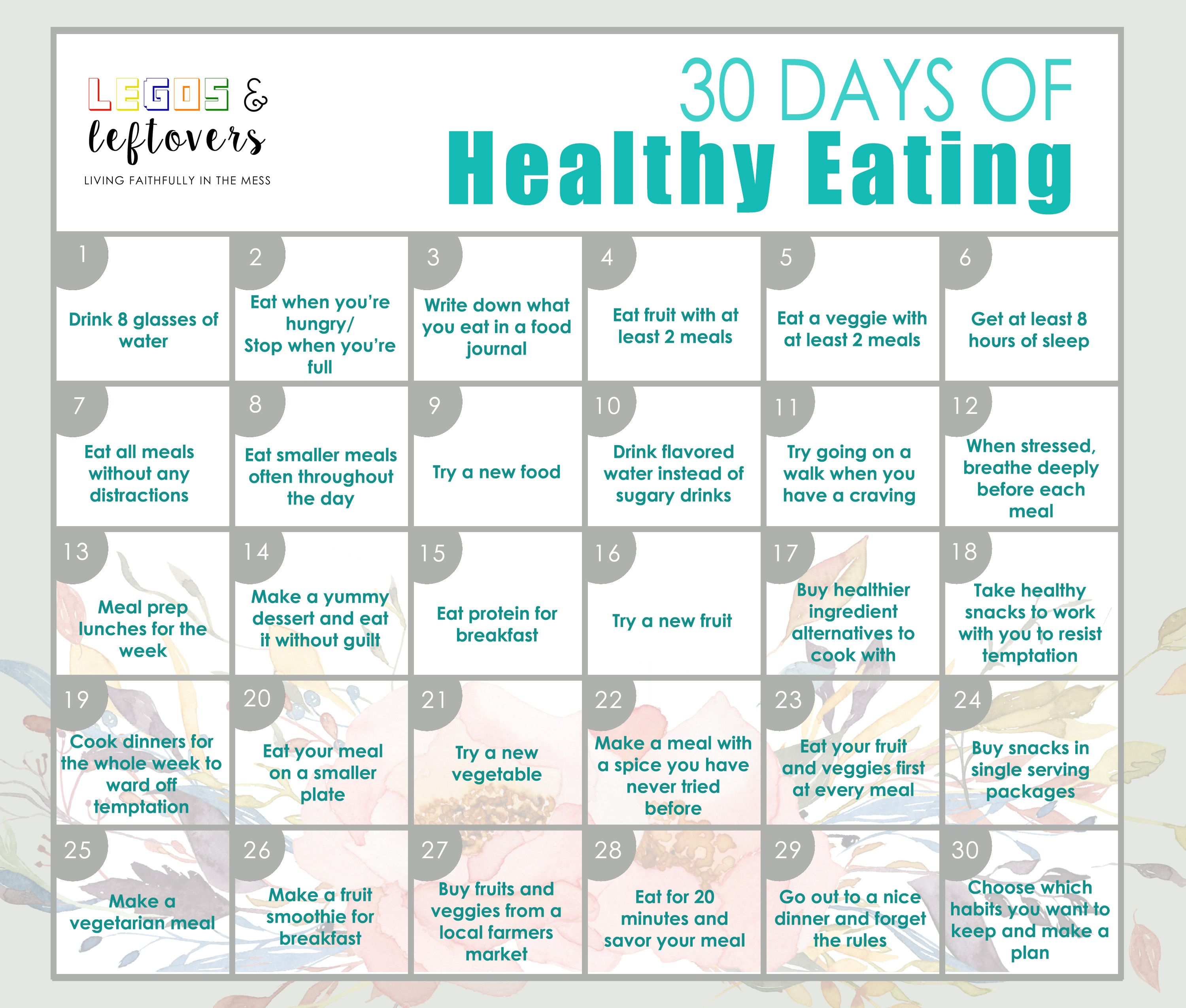 30 Days Of Healthy Eating Tips Legos Leftovers Ways To Eat Healthy Healthy Eating Tips Healthy Eating
