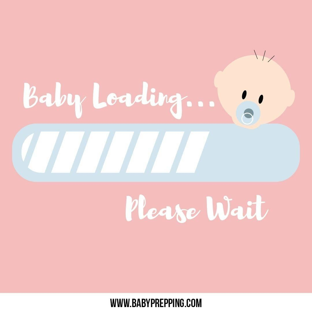 Baby Loading Please Wait I Baby Quotes I Parenting Quotes I Funny Quotes I Parenting Humor Baby Quote Expect Funny Baby Quotes Baby Quotes My Baby Quotes
