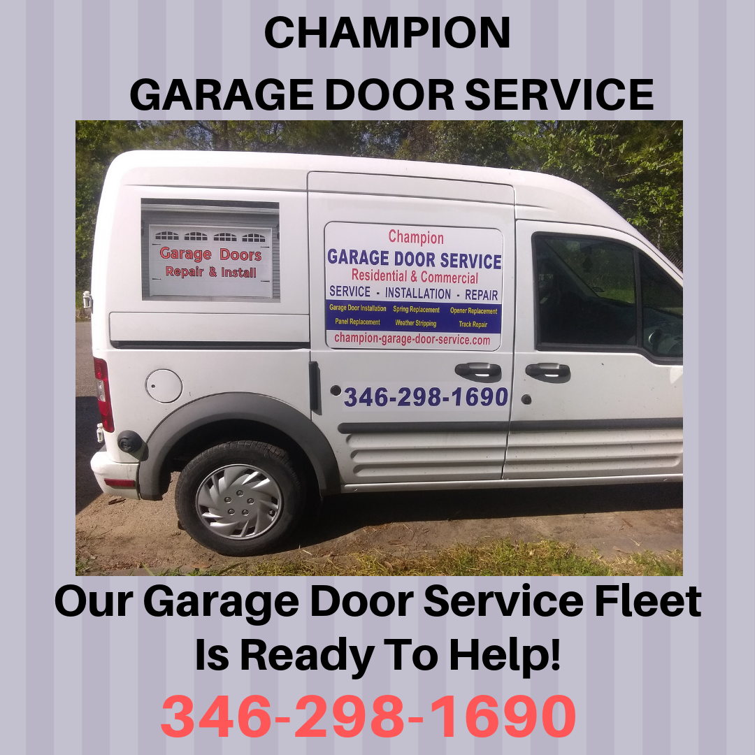 Champion Garage Door Service Is Mobile And Prepared With The Tools