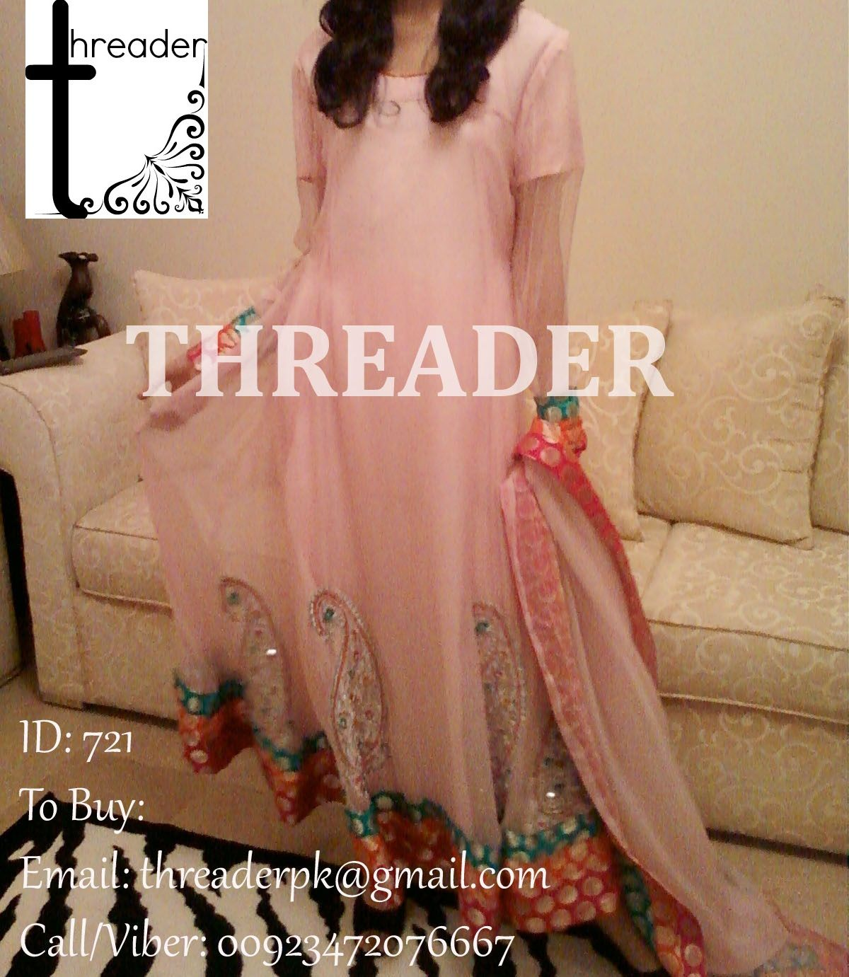 ID: 721 COST: PKR 6000/ USD 62 / GBP 41 To Buy: Email: threaderpk@gmail.com Call/Viber: 00923472076667
