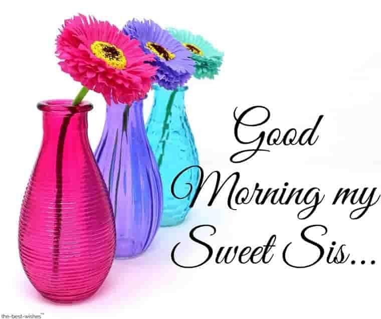 Good Morning My Sweet Sister Wallpaper Good Morning Sister Good