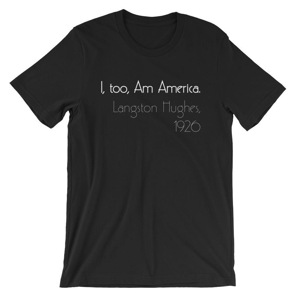 Photo of I,  Too, Am America Langston Hughes Short-Sleeve Unisex T-Shirt – Black / L