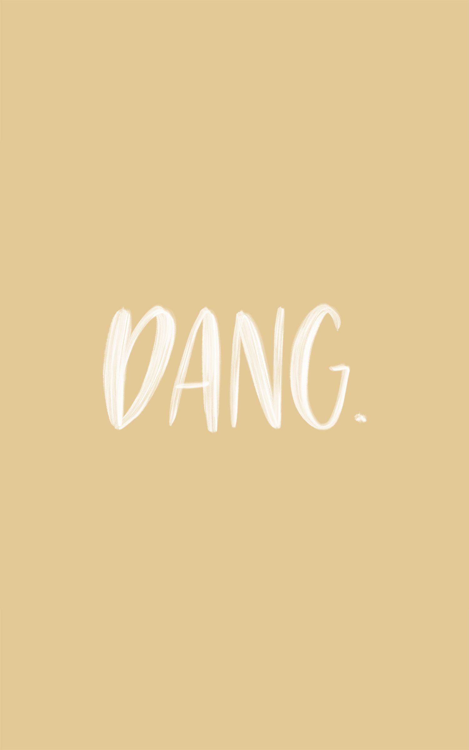 Dang Calligraphy Quote Handlettering Just Saying Calligraphy