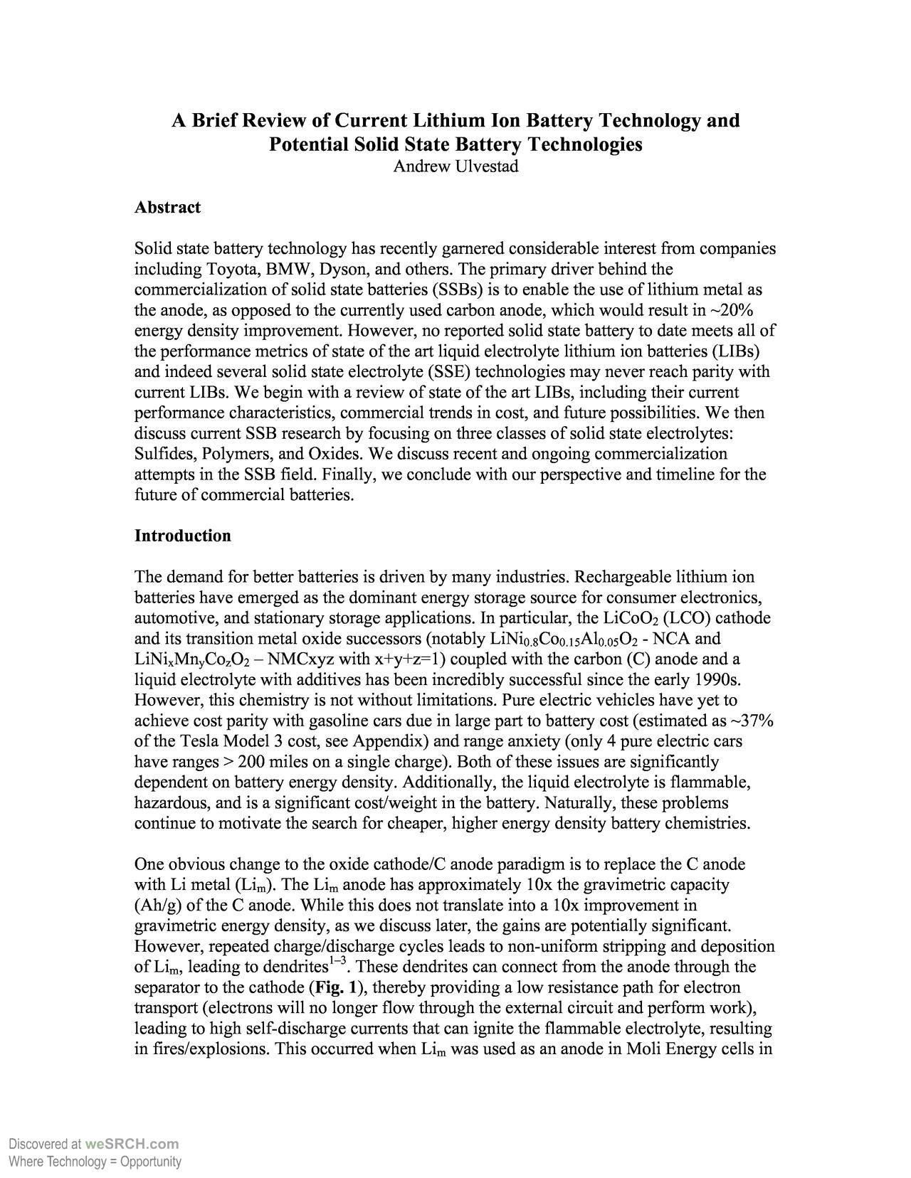 Current Lithium Ion Battery Technology and Potential Solid