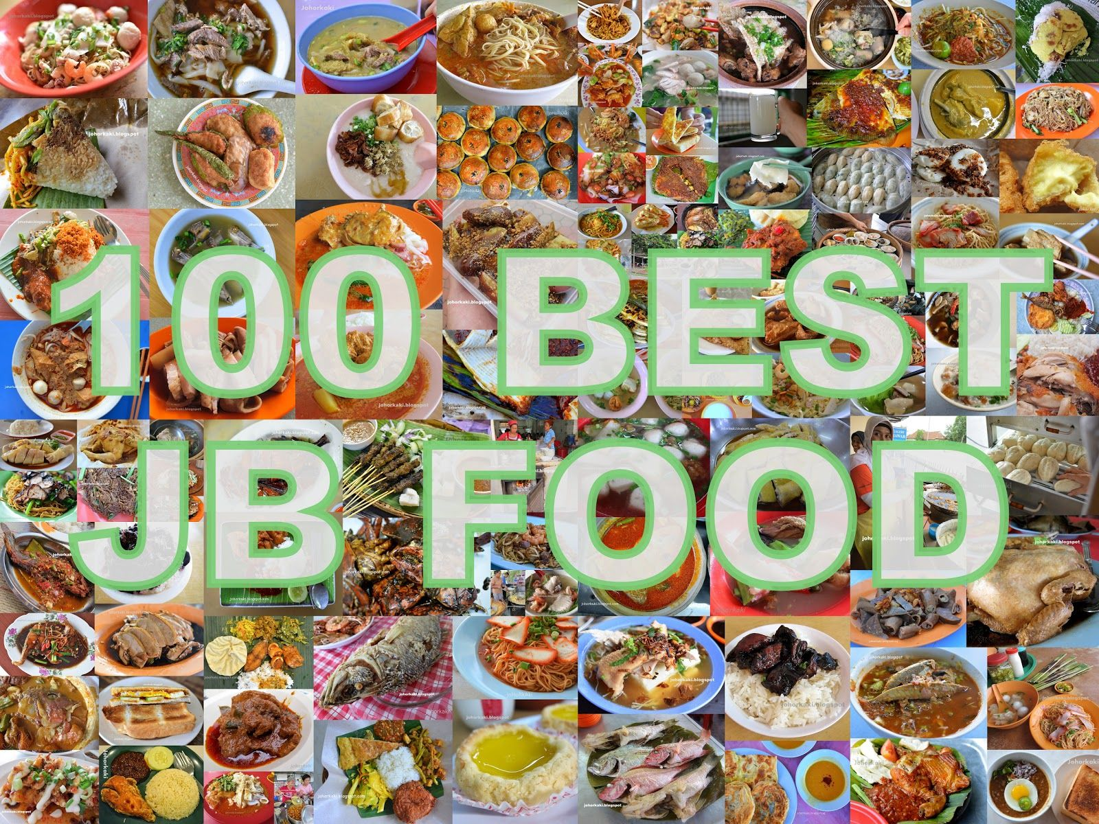 Blogspot Food Blog Johor Bahru 100 Best Street Hawker Food And Places To Eat In