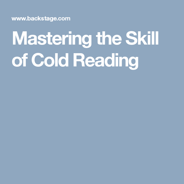 Mastering the Skill of Cold Reading