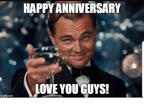 63 Happy Anniversary Meme Most Hilarious Collection Happy Anniversary Meme Happy Anniversary Funny Anniversary Meme