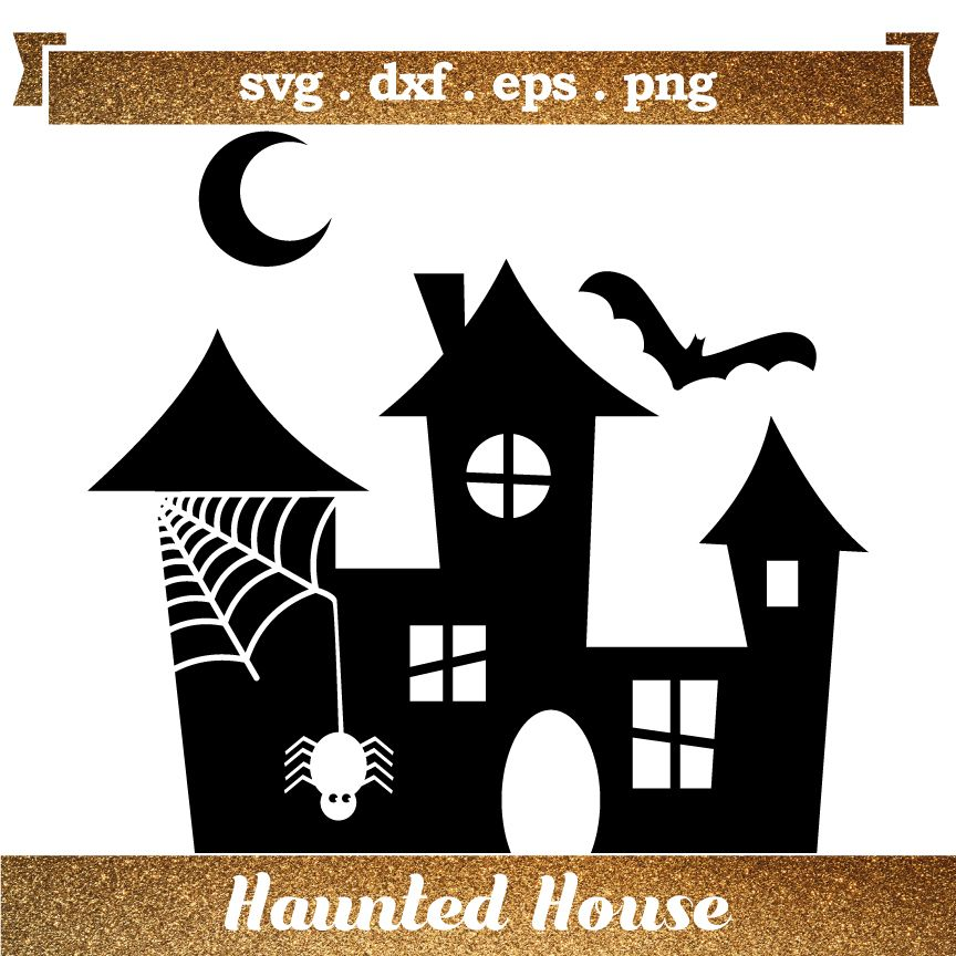 Haunted House Halloween includes SVG DXF EPS PNG