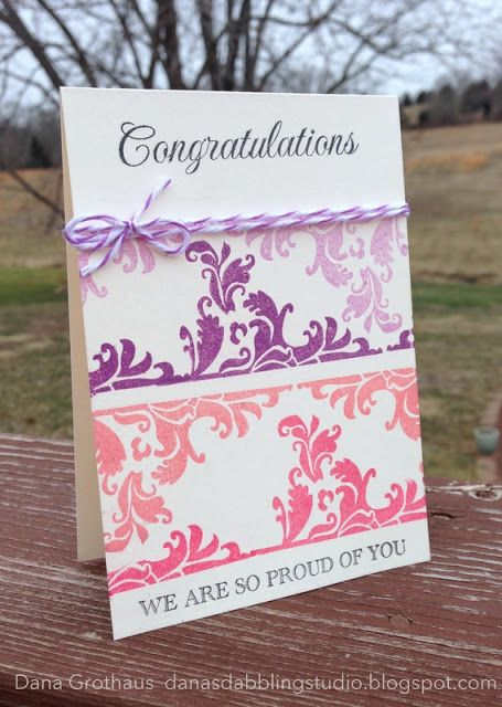 Dana's Dabbling Studio: A {Congratulations} Card...