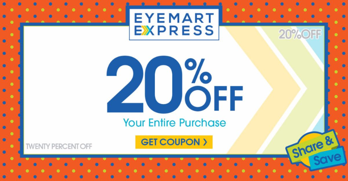 Get 20 Off Your Entire Purchase At Eyemart Express Expressions
