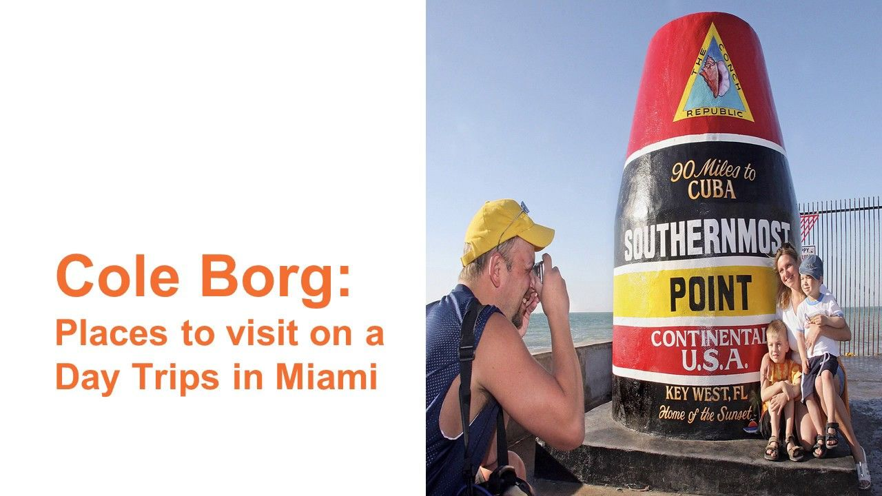 Cole Borg Best Places To Visit On A Day Trips In Miami Florida Day Trips Cool Places To Visit Service Trip