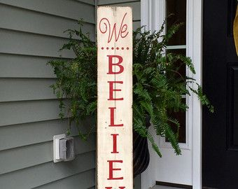 Christmas Sign Decorations We Believe Rustic Sign Painted On Reclaimed Wood  Christmas Sign