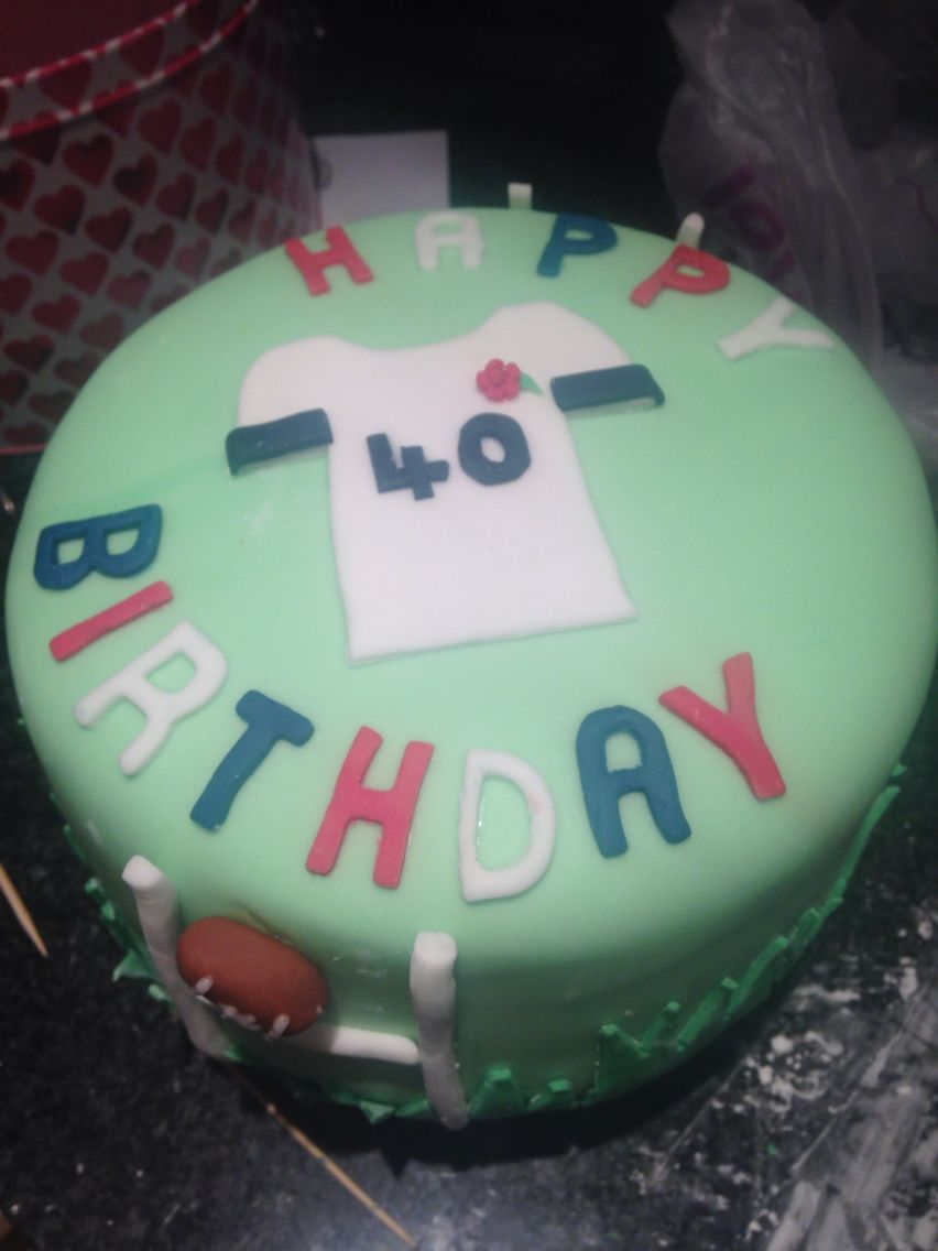 40th Birthday Cake Rugby Themed My Bakes Pinterest 40