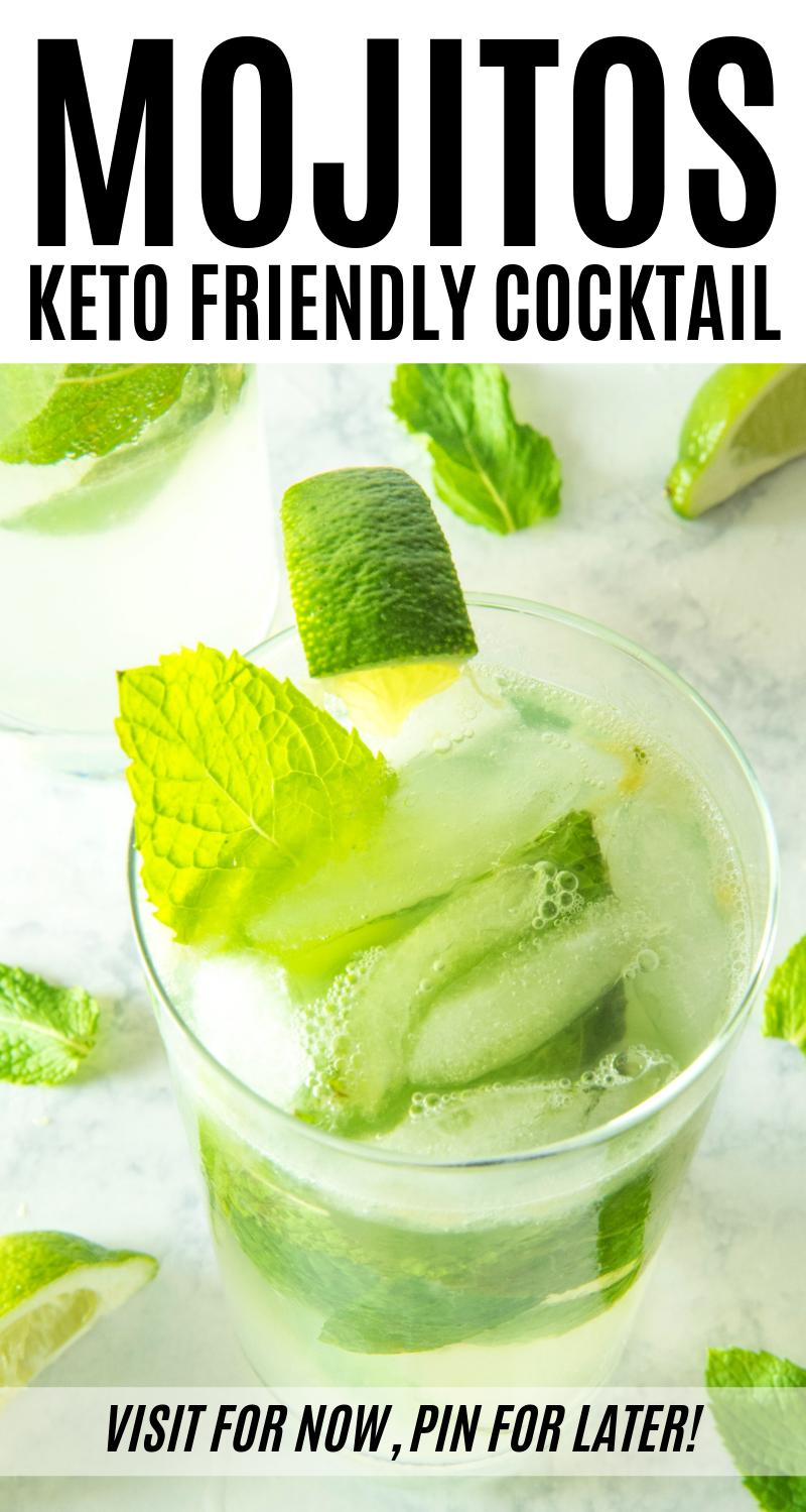 Mojitos: Keto Friendly Cocktail