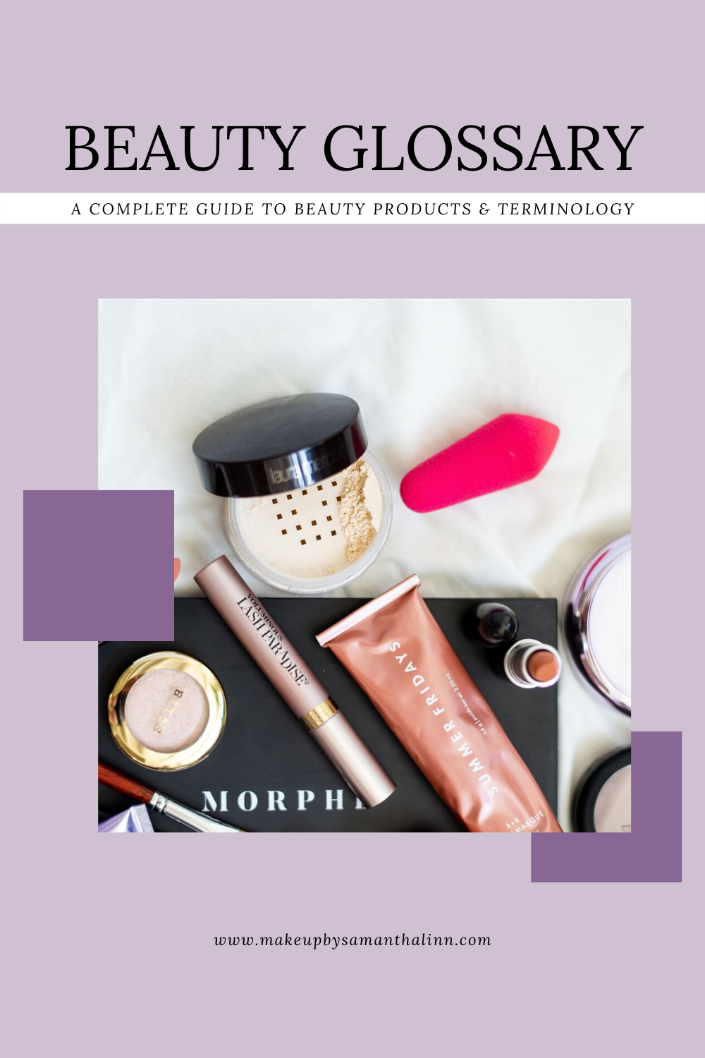 Exclusive Beauty Glossary Makeup By Samantha Linn In 2020 Beauty Courses Favorite Makeup Products Beauty