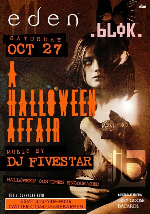 Why Wait To Celebrate Halloween On The 31st Especially Since The Bigger Sexier Night To Party Is Saturday Octo Hollywood Nightclubs La Nightclubs Get Tickets