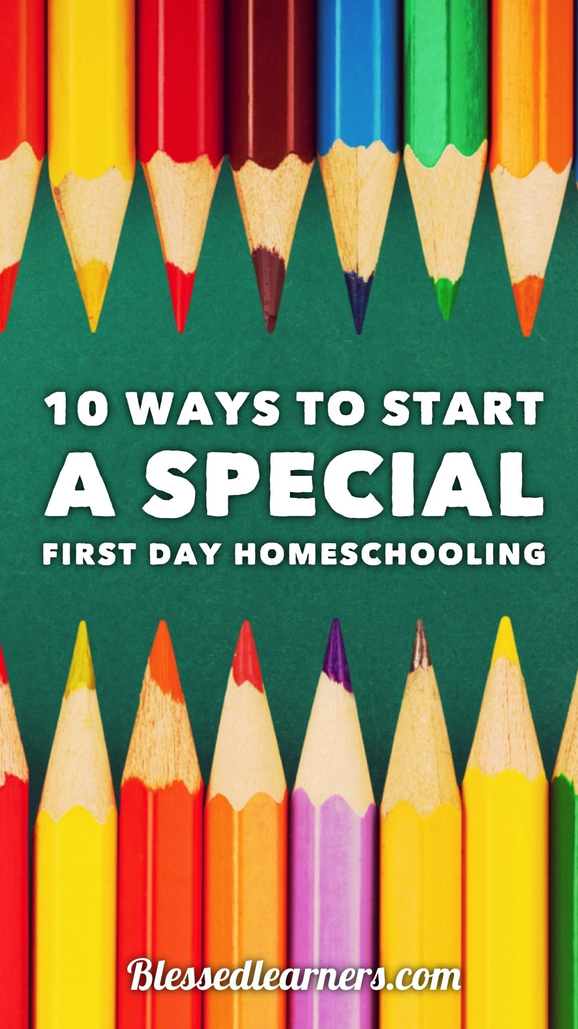 10 Ways To Make A Special First Day Of Homeschooling