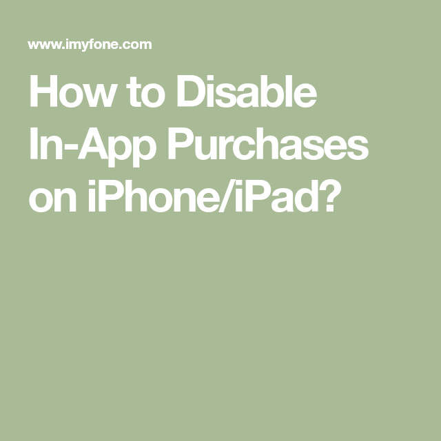 How to Disable InApp Purchases on iPhone/iPad? Iphone
