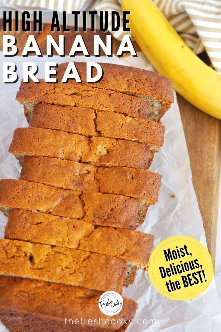 Best easy banana bread recipe high altitude gluten