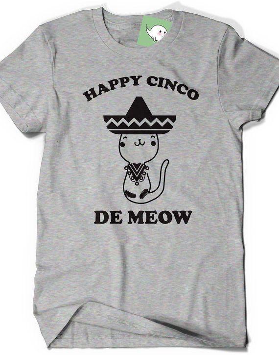 f8f665b1 Cute Cinco De Mayo Tshirt T-Shirt Funny T Shirt Tees Mens Ladies Women  Birthday Gift Present Meow Kitty Cat MExican Fiesta Mexico Party Kid