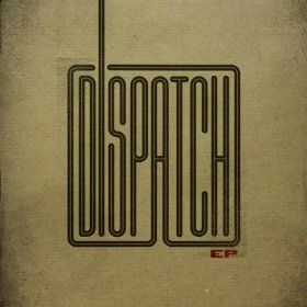 Dispatch EP (2011)