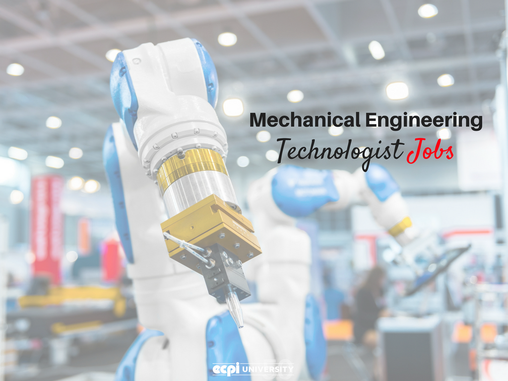 Entry Level Mechanical Engineering Technologists Jobs – Mechanical Engineering Entry Level