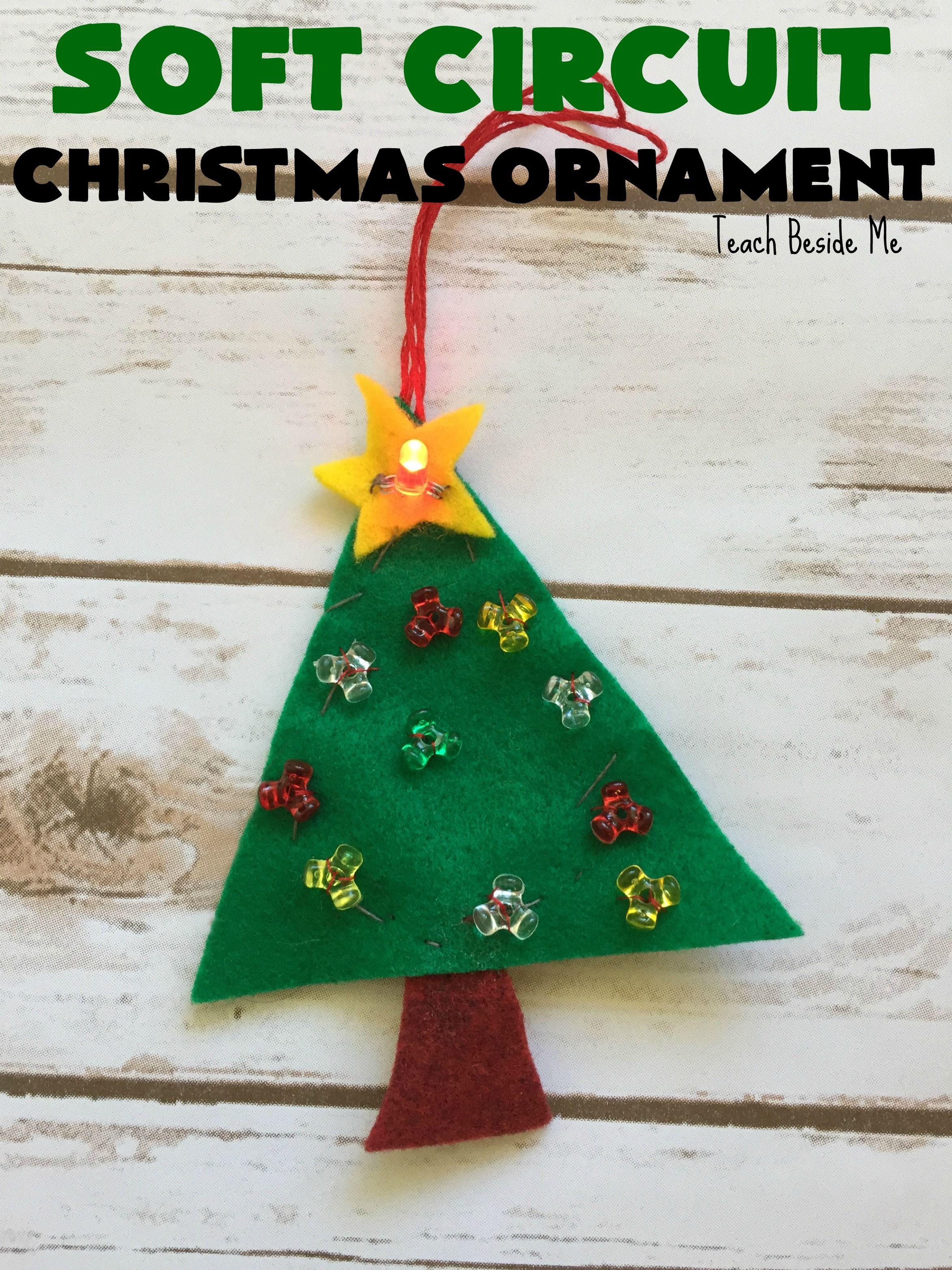 Soft Circuit Christmas Ornament Christmas Steam Christmas Activities Christmas Science Christmas Ornaments To Make