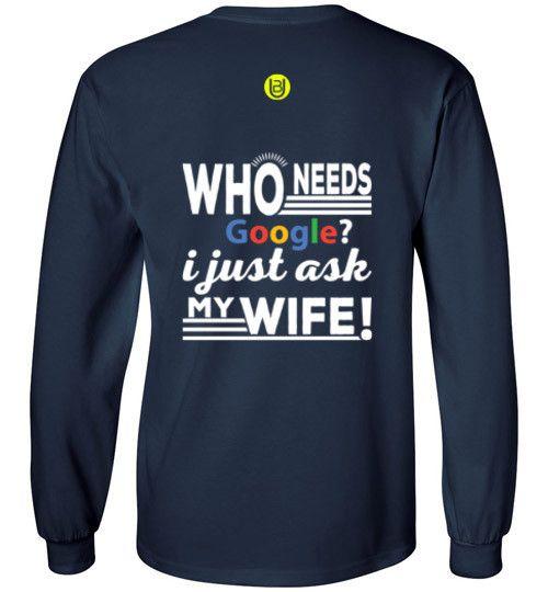 Who Needs Google...Wife