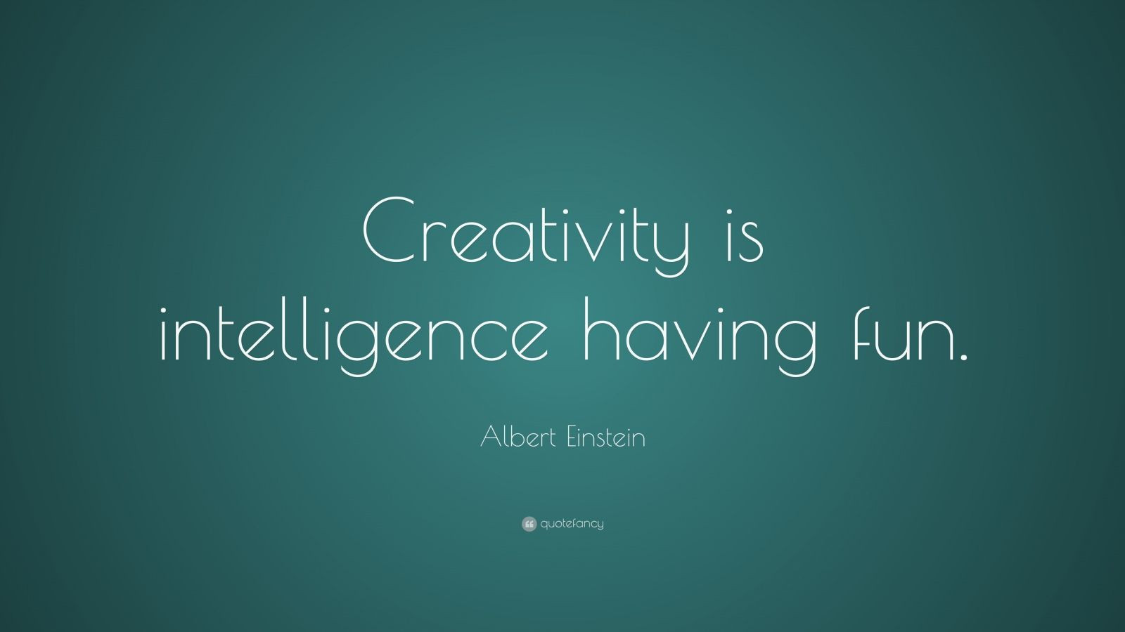 Albert Einstein Quote Creativity Is Intelligence
