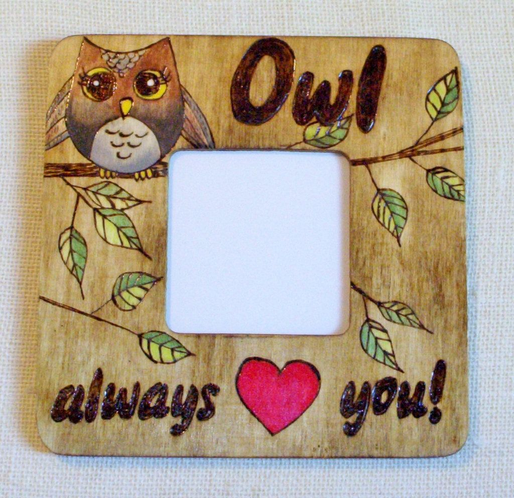owl always love you photo picture frame 8x8 inches pyrography wood ...