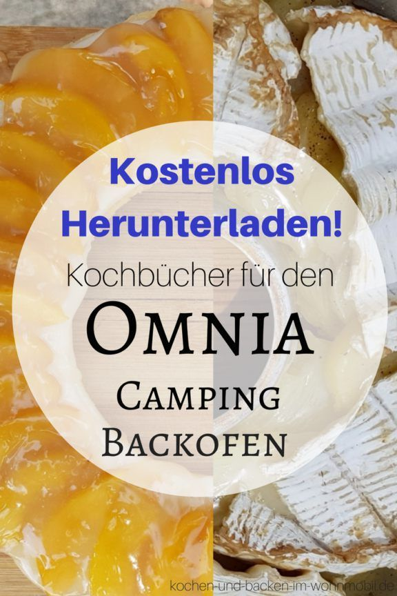 rezepte f r den omnia camping backofen f r wohnmobil caravan camping mine kol backofen. Black Bedroom Furniture Sets. Home Design Ideas