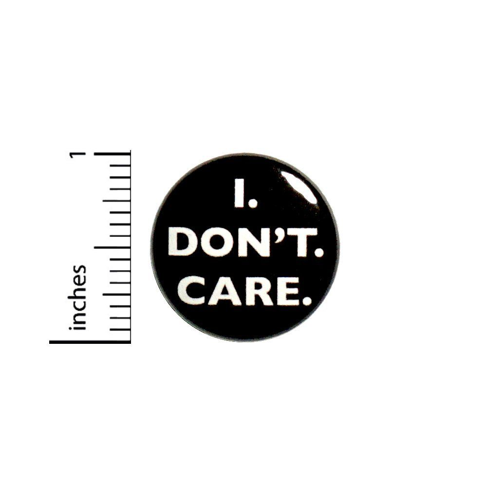 Amazon com: I Don't Care Sarcastic Button Badge Funny Salty