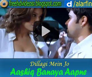 Dillagi Mein Jo Video Song Aashiq Banaya Aapne