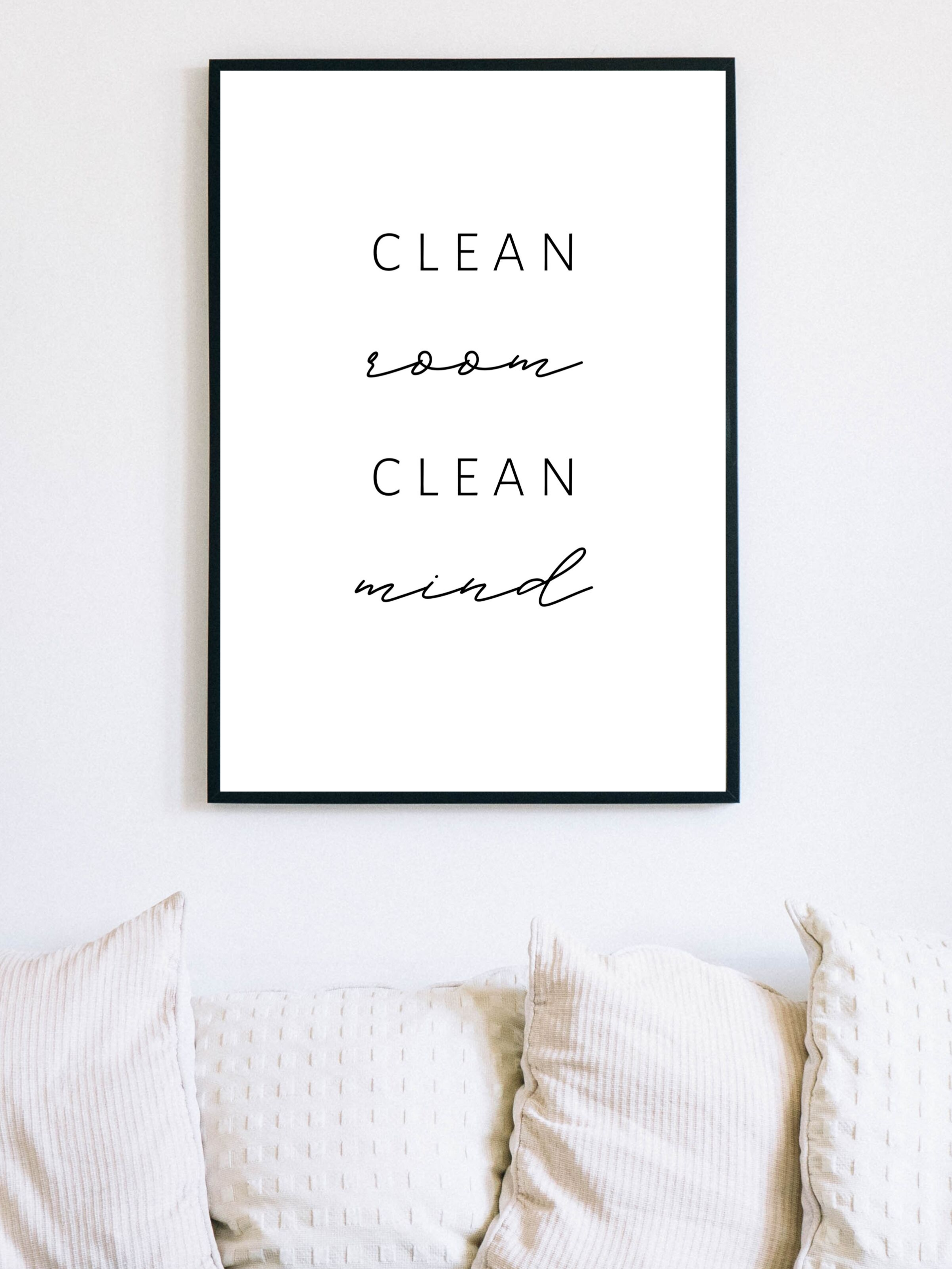 Clean Room Clean Mind Wall Art Printable Inspirational Saying Poster Motivational Quote Wall Art Minimalist Aesthetic Room Decor In 2020 Clean Room Wall Decor Quotes Inspirational Quotes Motivation