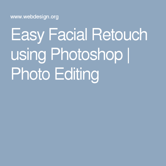 Easy Facial Retouch using Photoshop | Photo Editing