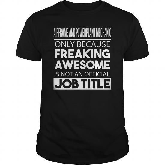 Airframe And Powerplant Mechanic #jobs #tshirts #AIRFRAME #gift #ideas #Popular #Everything #Videos #Shop #Animals #pets #Architecture #Art #Cars #motorcycles #Celebrities #DIY #crafts #Design #Education #Entertainment #Food #drink #Gardening #Geek #Hair #beauty #Health #fitness #History #Holidays #events #Home decor #Humor #Illustrations #posters #Kids #parenting #Men #Outdoors #Photography #Products #Quotes #Science #nature #Sports #Tattoos #Technology #Travel #Weddings #Women