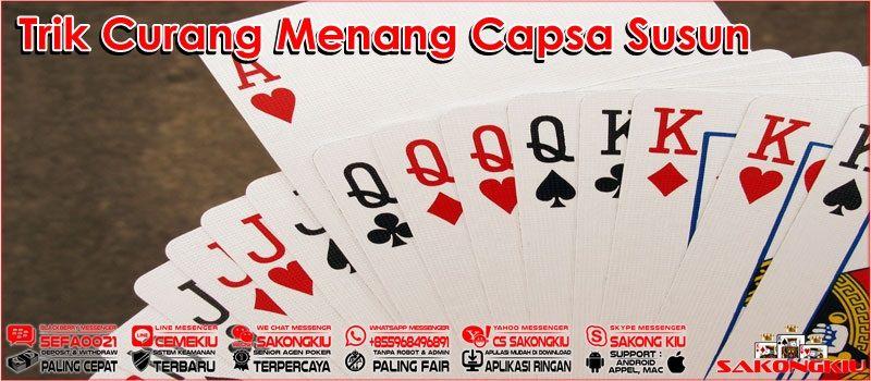 Trik Curang Menang Capsa Susun | Agen, Bandar, Playing cards