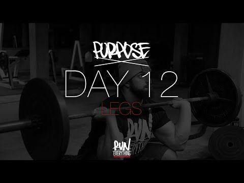 #RELPURPOSE | DAY 12 | LEGS - Run Everything Labs