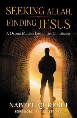 """In """"Seeking Allah, Finding Jesus"""", former Muslim Nabeel Qureshi provides an intimate window into American Muslim life, describing how a passionate pursuit of Islam led him to Christ through friendship, apologetics, dreams and visions."""