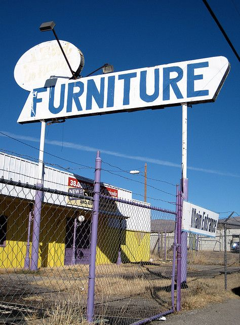 Sign For An Abandoned Furniture Store Just West Of Alamogordo, New Mexico  On I Guess The Furniture Craze Ended Awhile Ago In Alamogordo.