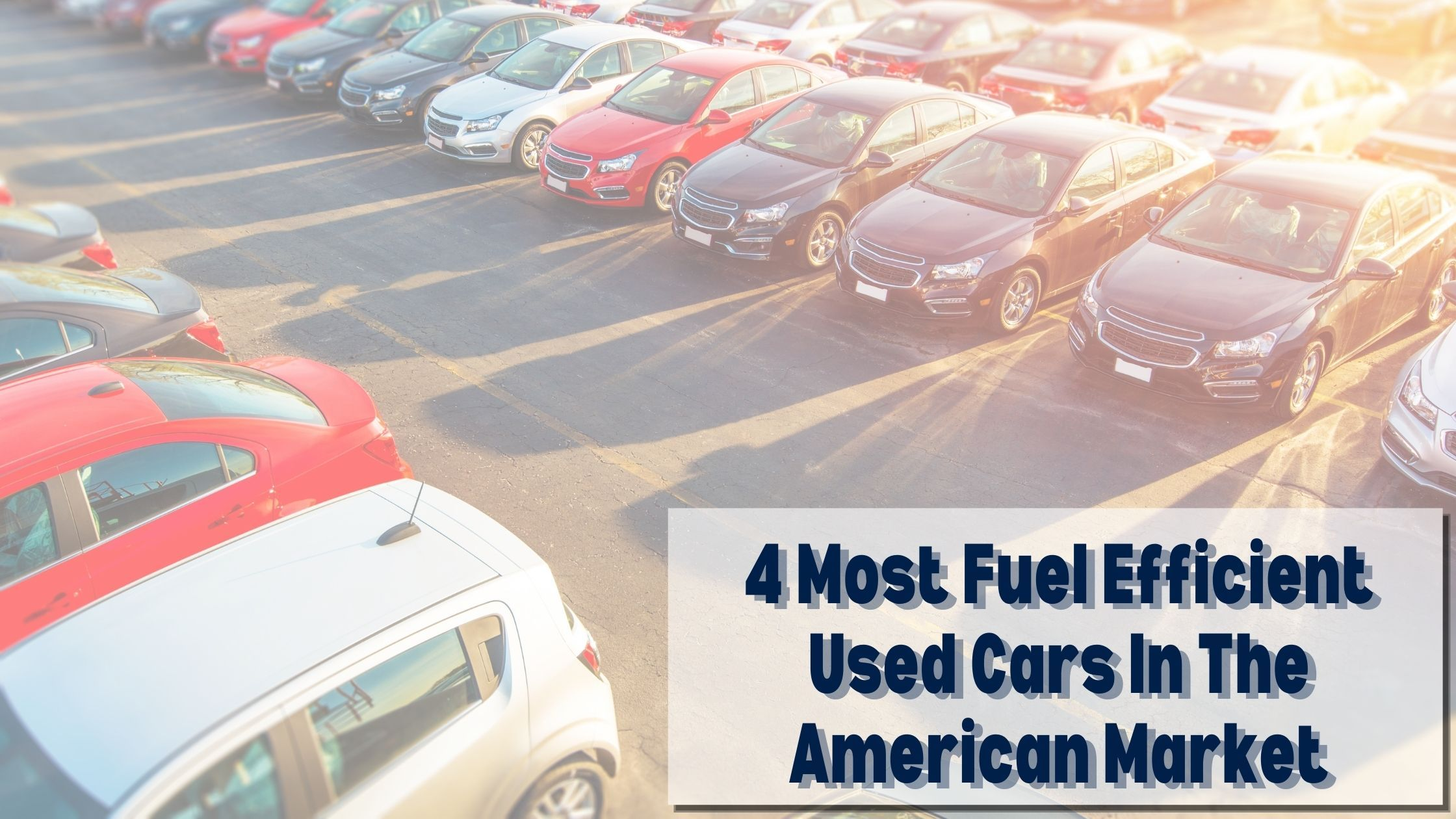 4 Most Fuel Efficient Used Cars In The American Market Fuel Efficient Fuel Efficient Cars Used Cars